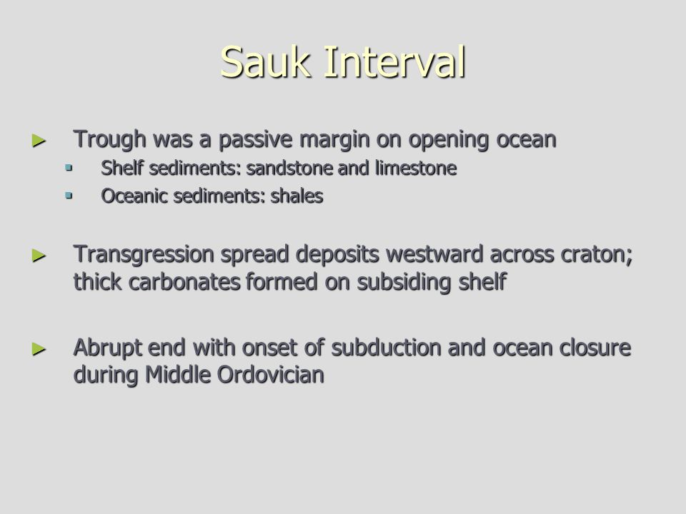 Sauk Interval Trough was a passive margin on opening ocean