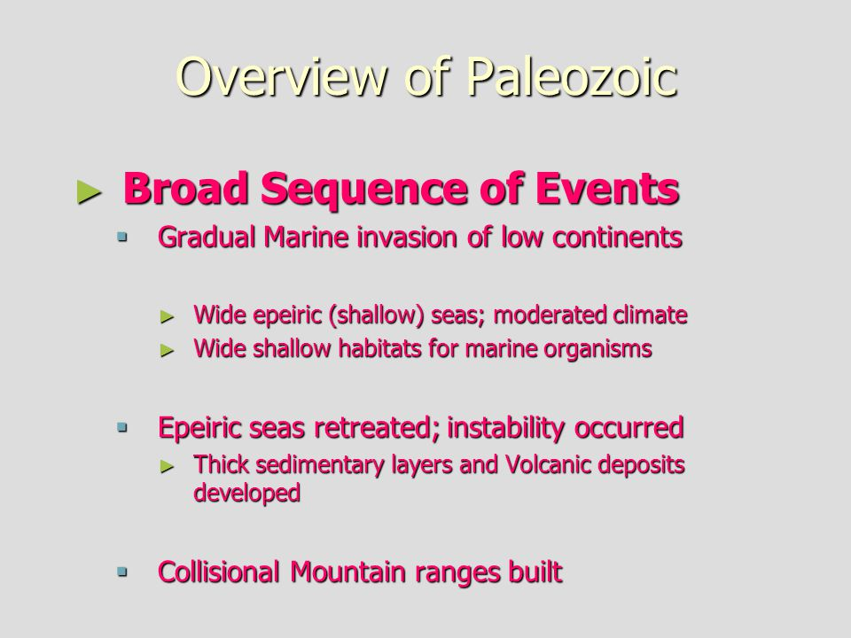 Overview of Paleozoic Broad Sequence of Events