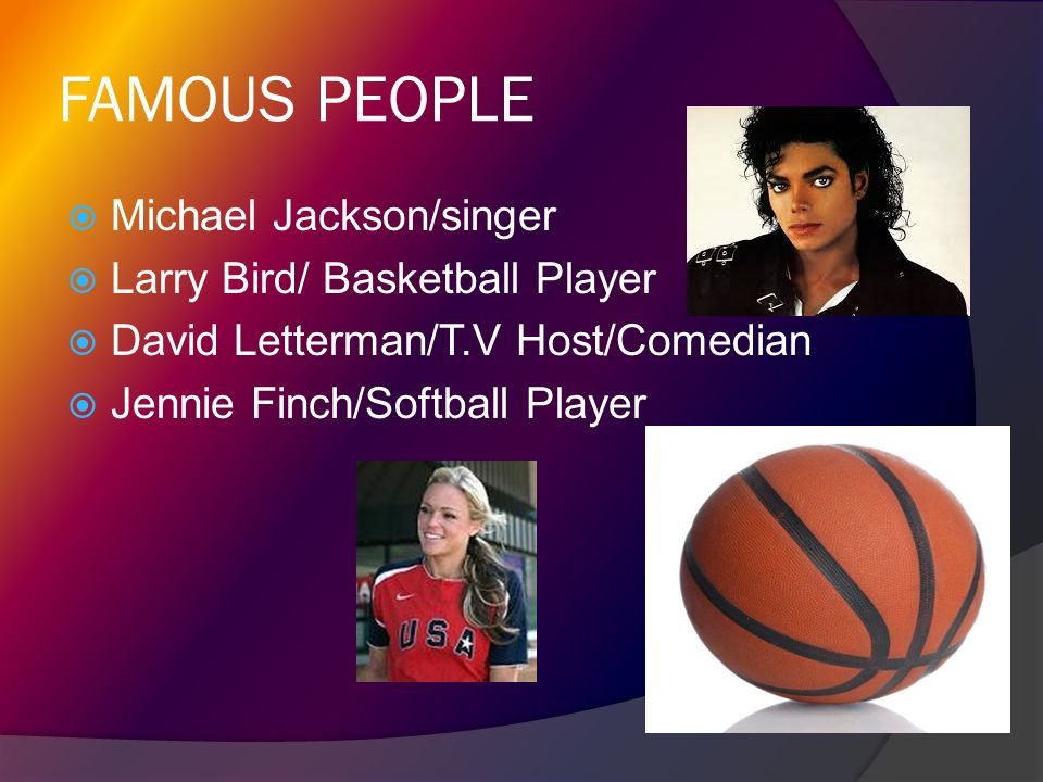FAMOUS PEOPLE Michael Jackson/singer Larry Bird/ Basketball Player