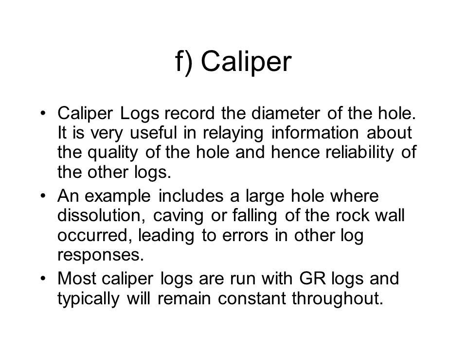 f) Caliper