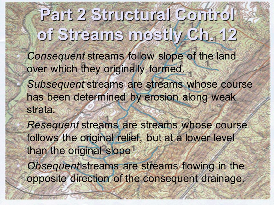Part 2 Structural Control of Streams mostly Ch. 12