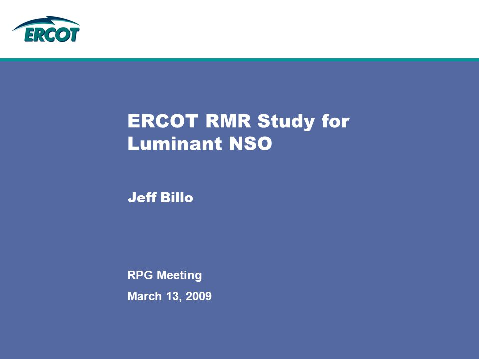 ERCOT RMR Study for Luminant NSO