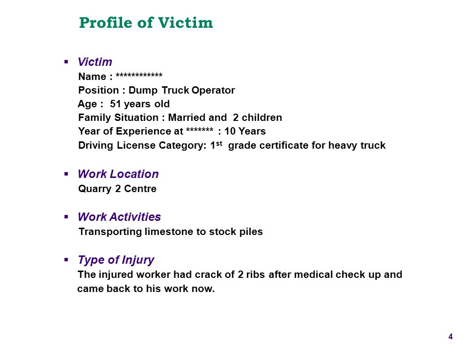 Profile of Victim Victim Work Location Work Activities Type of Injury