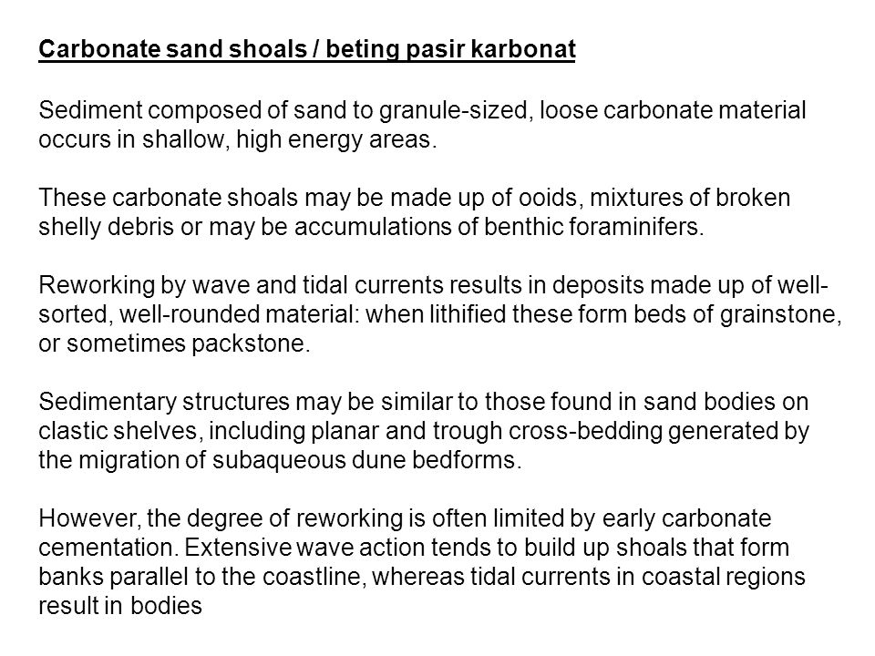 Carbonate sand shoals / beting pasir karbonat