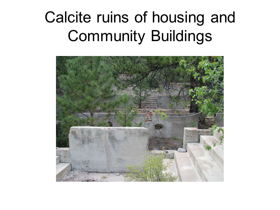 Calcite ruins of housing and Community Buildings