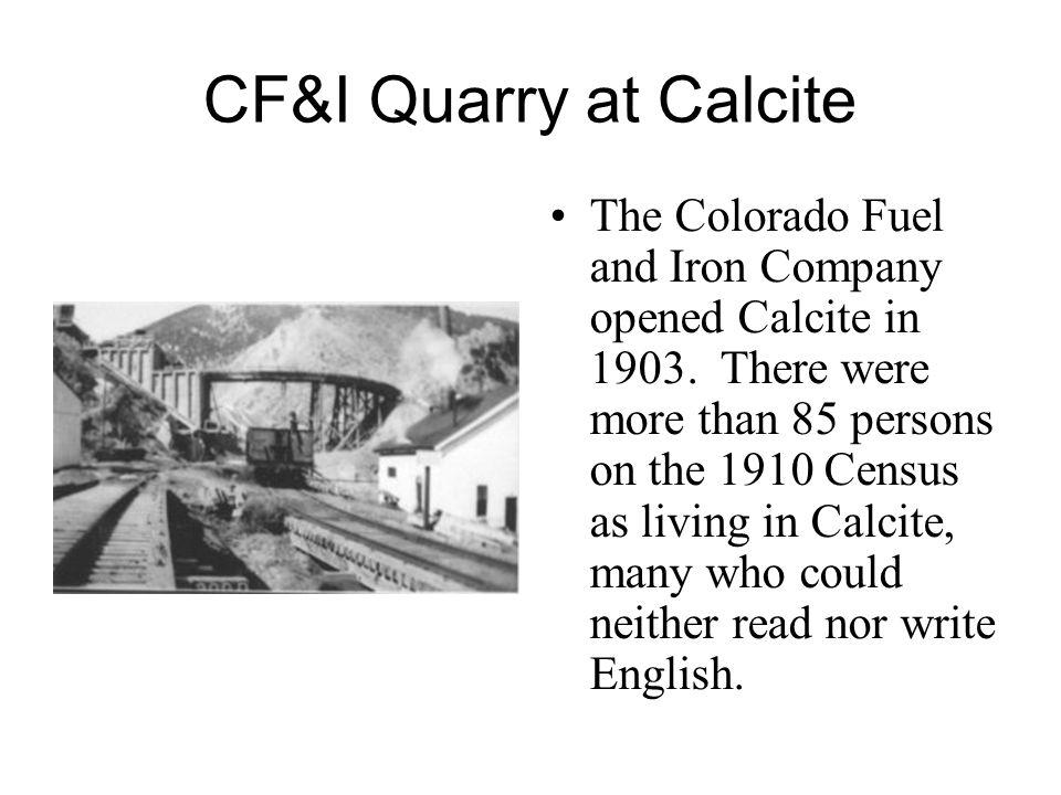 CF&I Quarry at Calcite