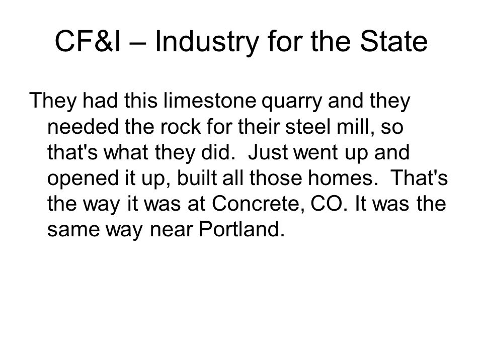 CF&I – Industry for the State