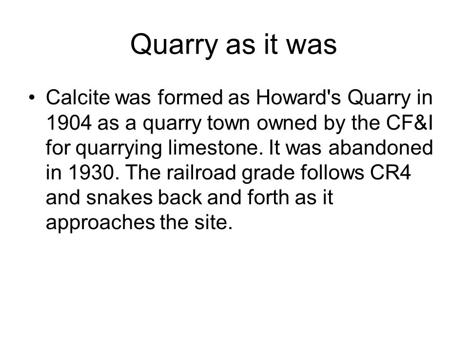 Quarry as it was