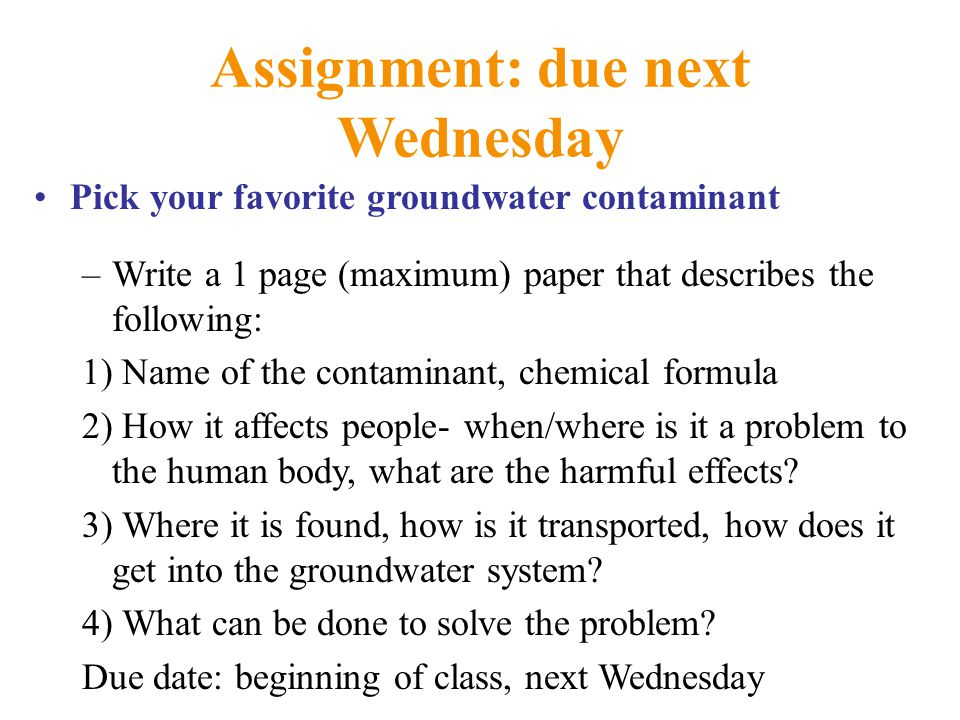 Assignment: due next Wednesday