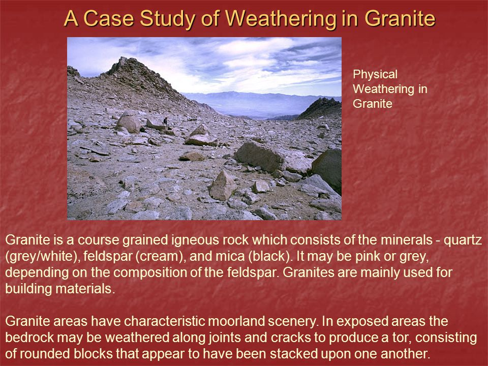 A Case Study of Weathering in Granite