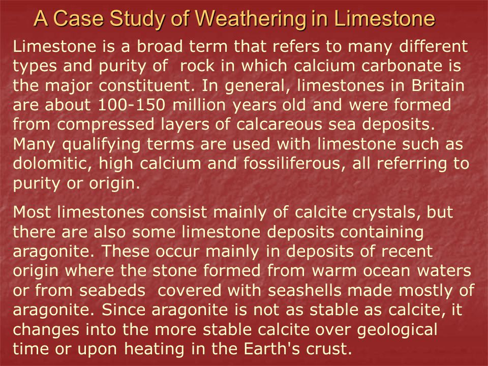 A Case Study of Weathering in Limestone