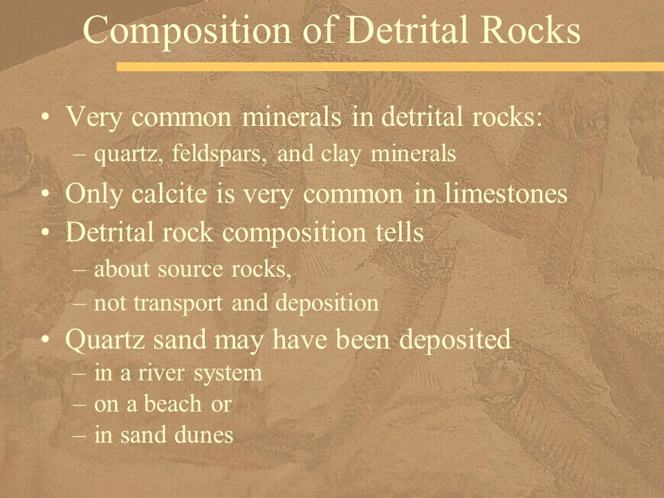 Composition of Detrital Rocks