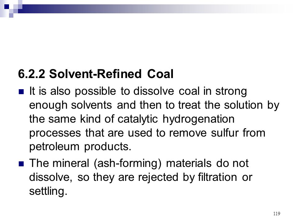 6.2.2 Solvent-Refined Coal