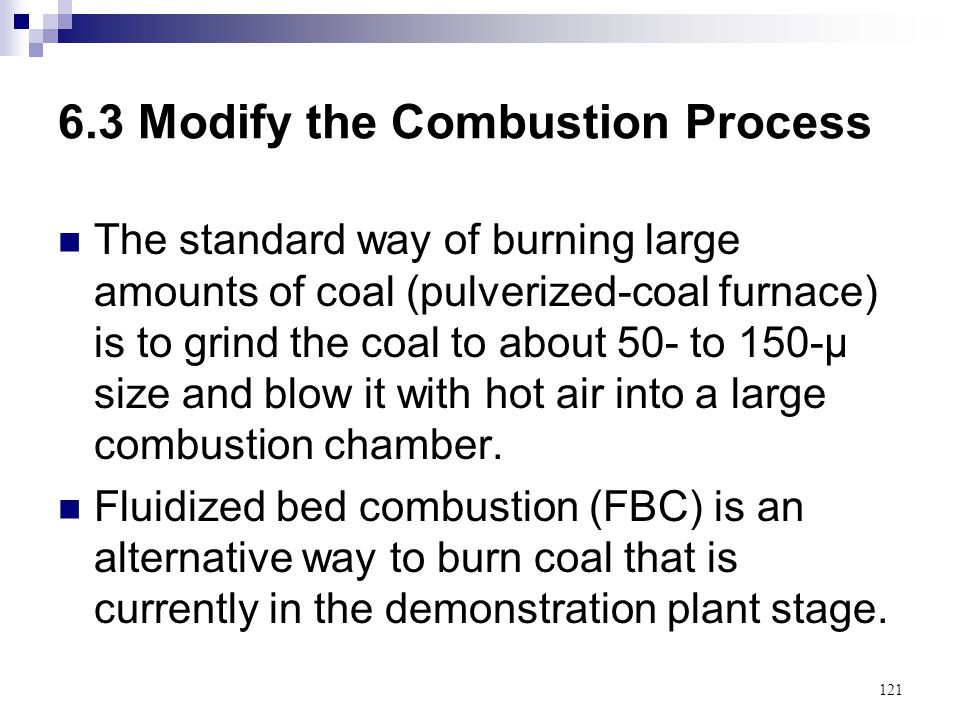 6.3 Modify the Combustion Process