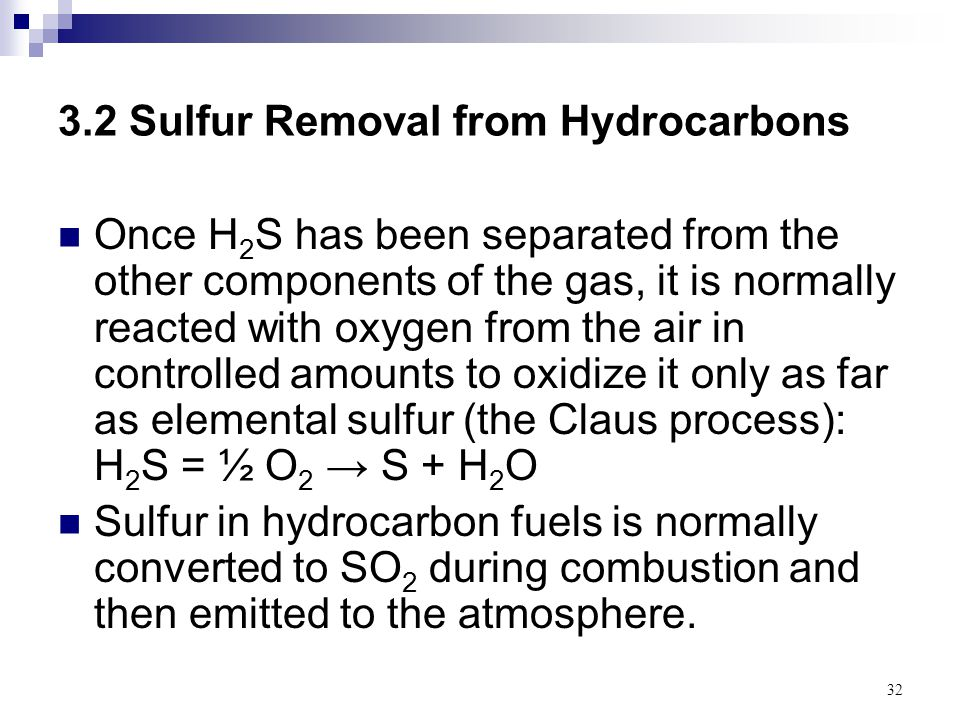 3.2 Sulfur Removal from Hydrocarbons