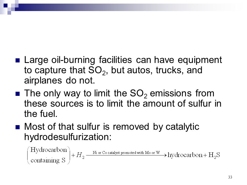 Large oil-burning facilities can have equipment to capture that SO2, but autos, trucks, and airplanes do not.