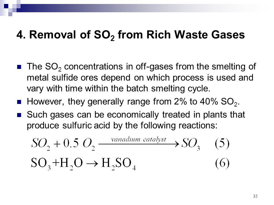 4. Removal of SO2 from Rich Waste Gases