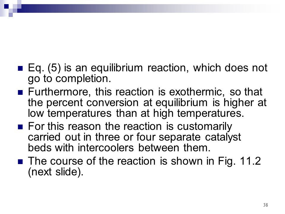Eq. (5) is an equilibrium reaction, which does not go to completion.