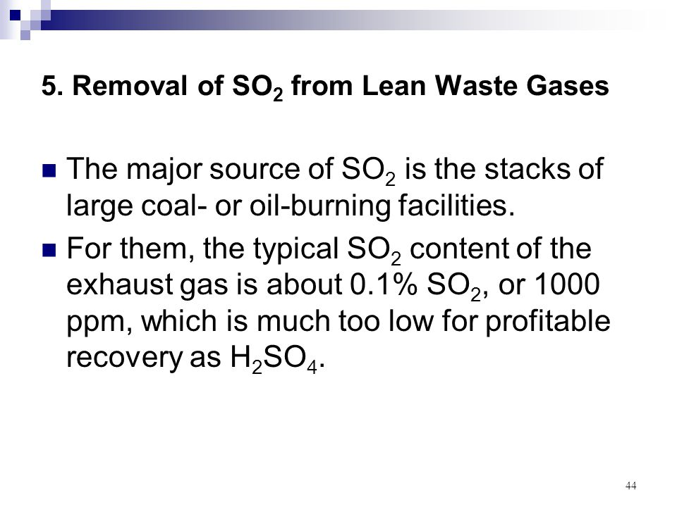 5. Removal of SO2 from Lean Waste Gases