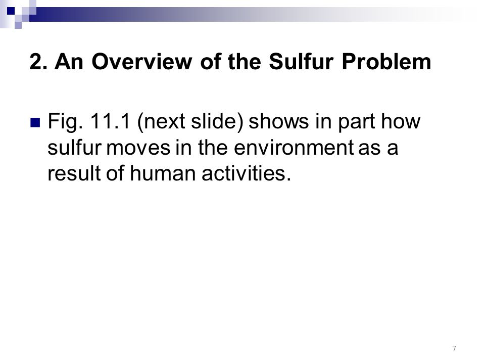 2. An Overview of the Sulfur Problem