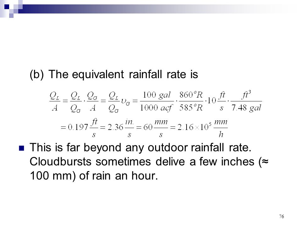 (b) The equivalent rainfall rate is
