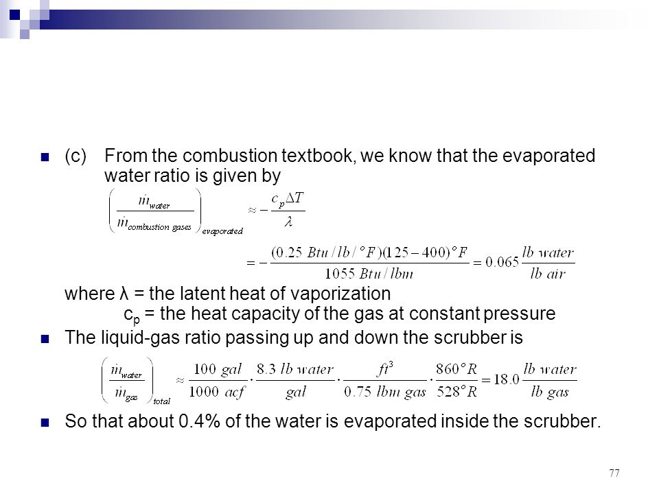 (c). From the combustion textbook, we know that the evaporated
