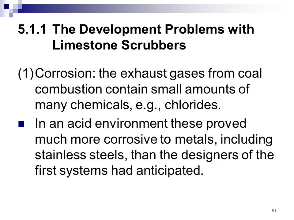 5.1.1 The Development Problems with Limestone Scrubbers