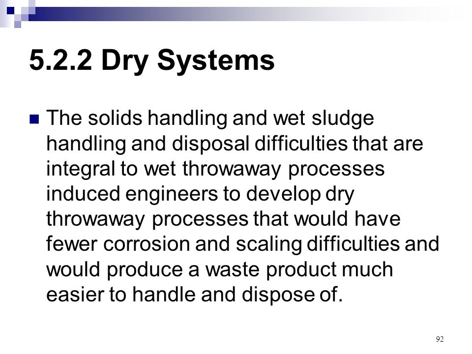 5.2.2 Dry Systems