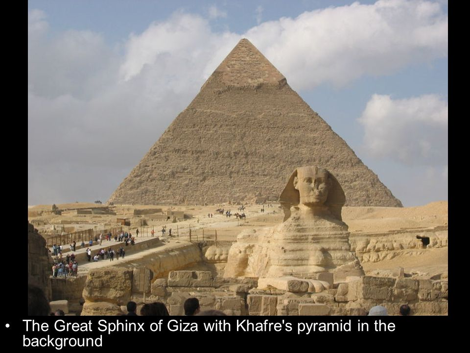 The Great Sphinx of Giza with Khafre s pyramid in the background