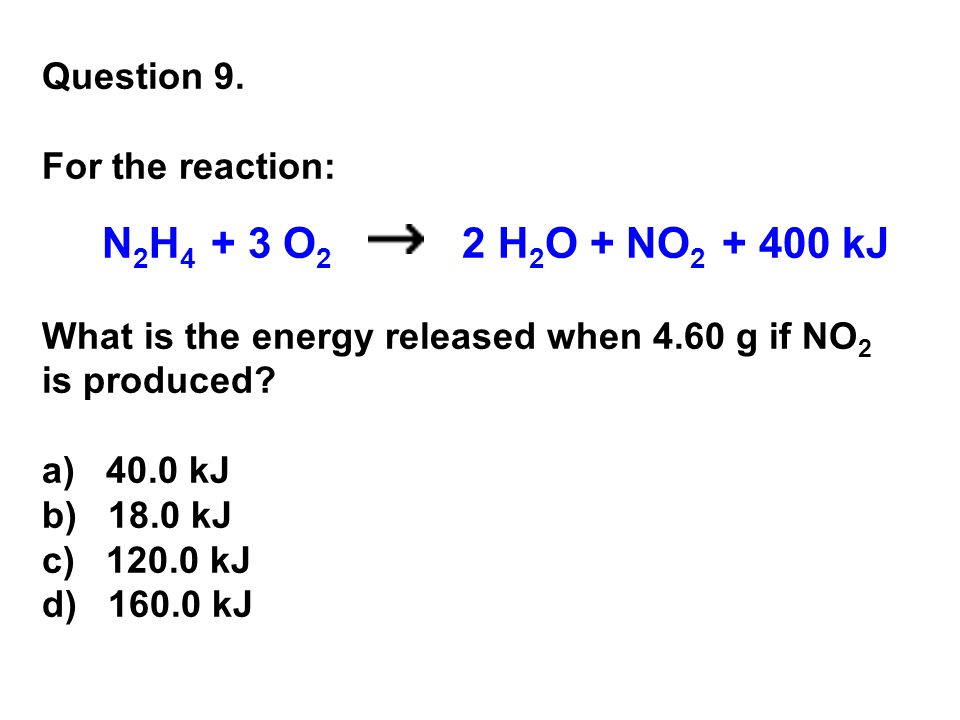 What is the energy released when 4.60 g if NO2 is produced