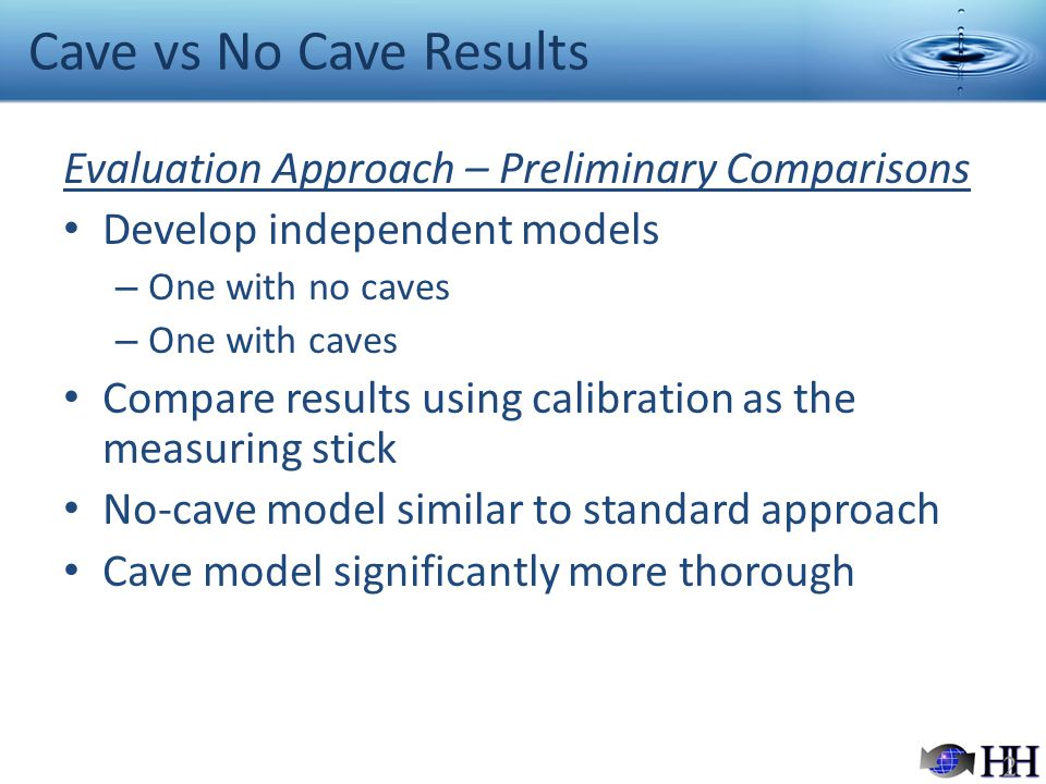 Cave vs No Cave Results Evaluation Approach – Preliminary Comparisons