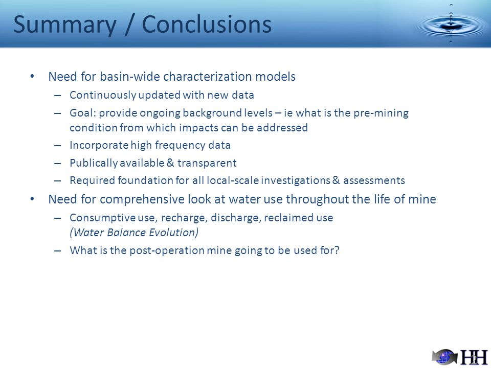 Summary / Conclusions Need for basin-wide characterization models