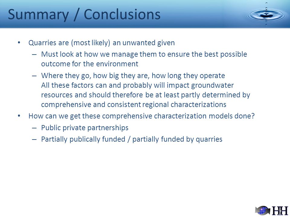Summary / Conclusions Quarries are (most likely) an unwanted given