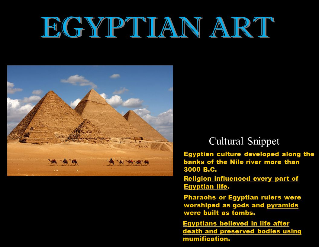 EGYPTIAN ART Cultural Snippet