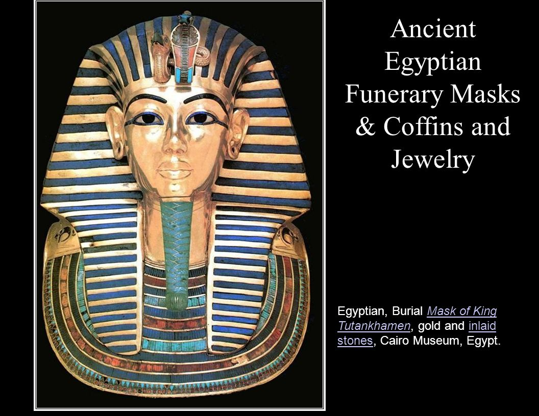 Ancient Egyptian Funerary Masks & Coffins and Jewelry