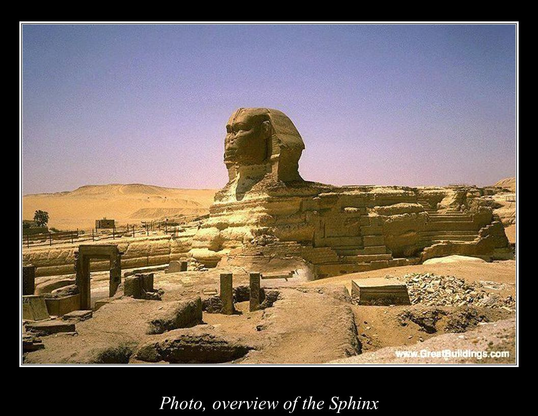an overview of the sphinx The great sphinx of giza is the most instantly recognizable statue associated with ancient egypt and among the most famous in the world the sculpture, of a recumbent lion with the head of an egyptian king, was carved out of limestone on the giza plateau probably in the reign of the king khafre .