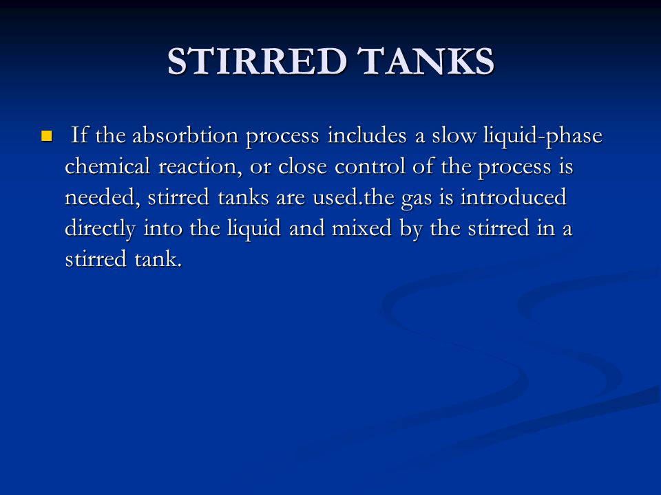 STIRRED TANKS