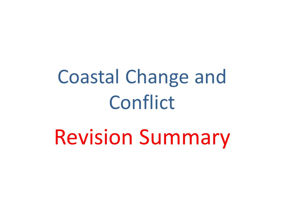 Coastal Change and Conflict