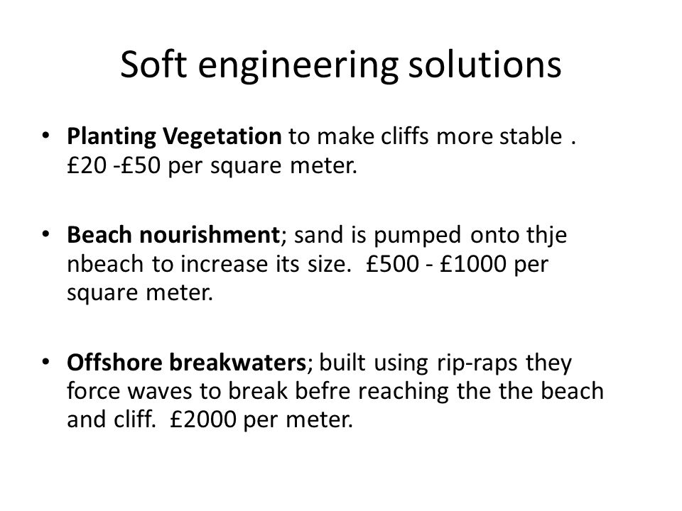 Soft engineering solutions