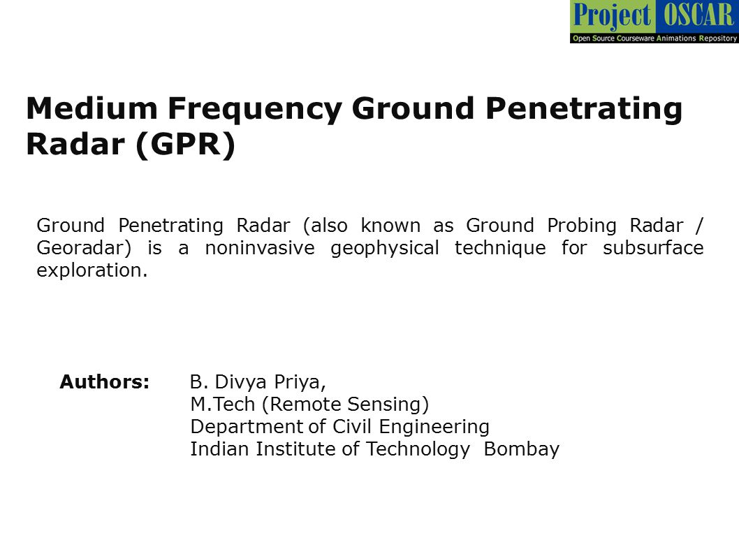 Medium Frequency Ground Penetrating Radar (GPR)