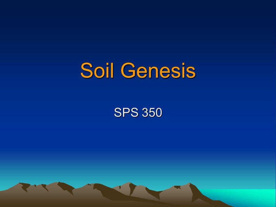 Soil Genesis SPS 350