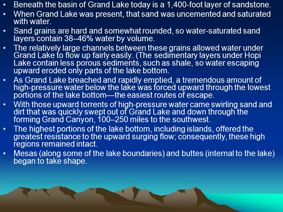 Beneath the basin of Grand Lake today is a 1,400-foot layer of sandstone.