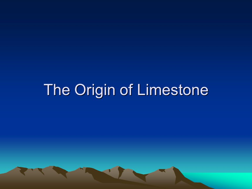 The Origin of Limestone