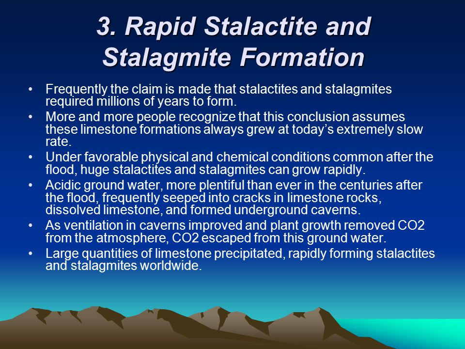 3. Rapid Stalactite and Stalagmite Formation