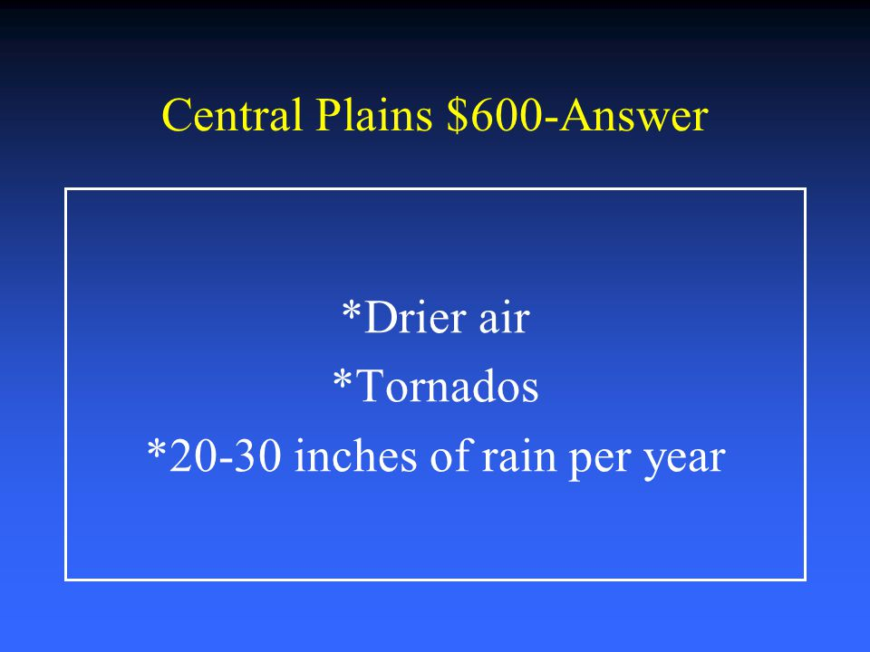 Central Plains $600-Answer