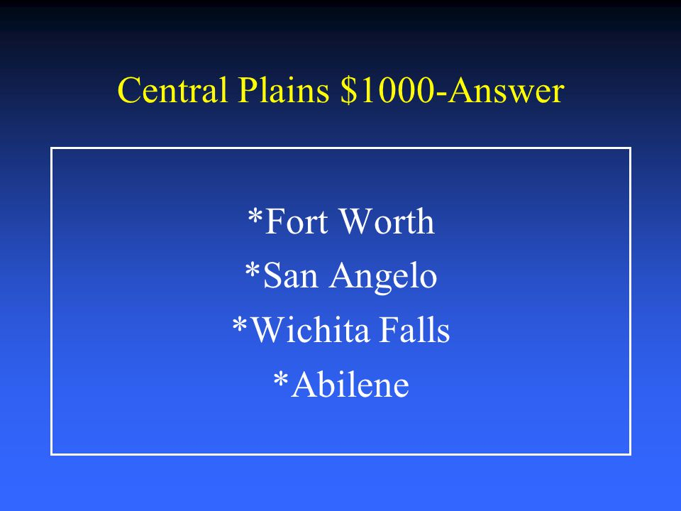 Central Plains $1000-Answer