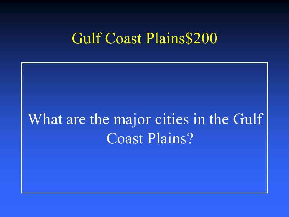 What are the major cities in the Gulf Coast Plains