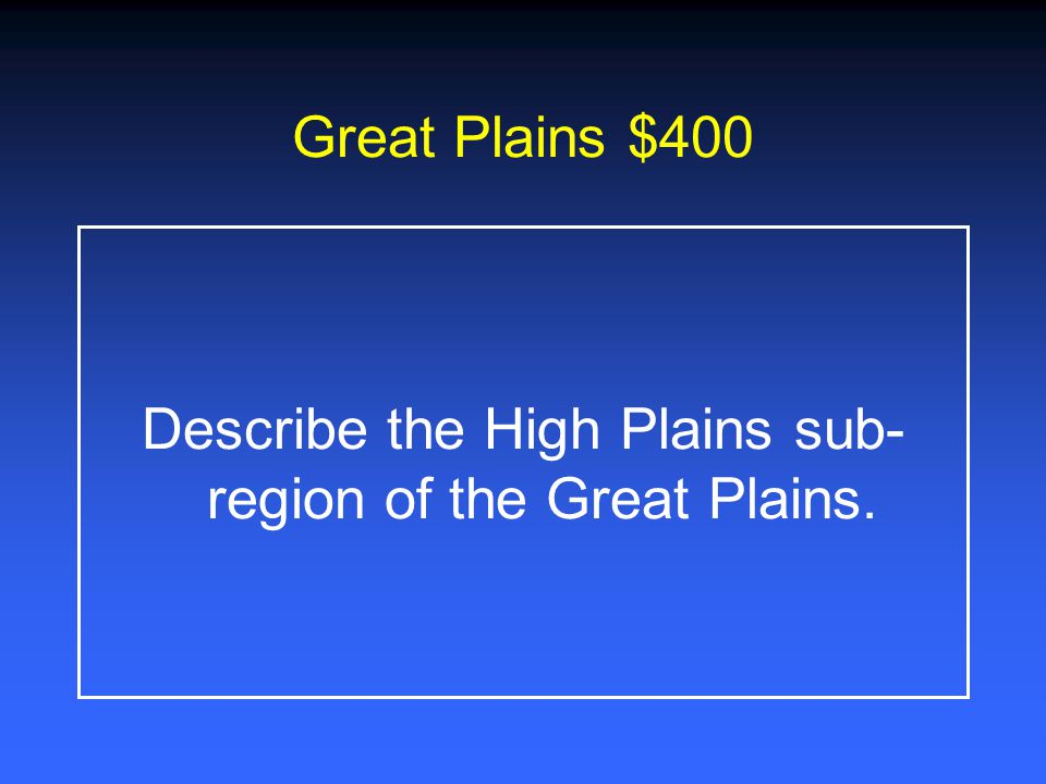 Describe the High Plains sub-region of the Great Plains.