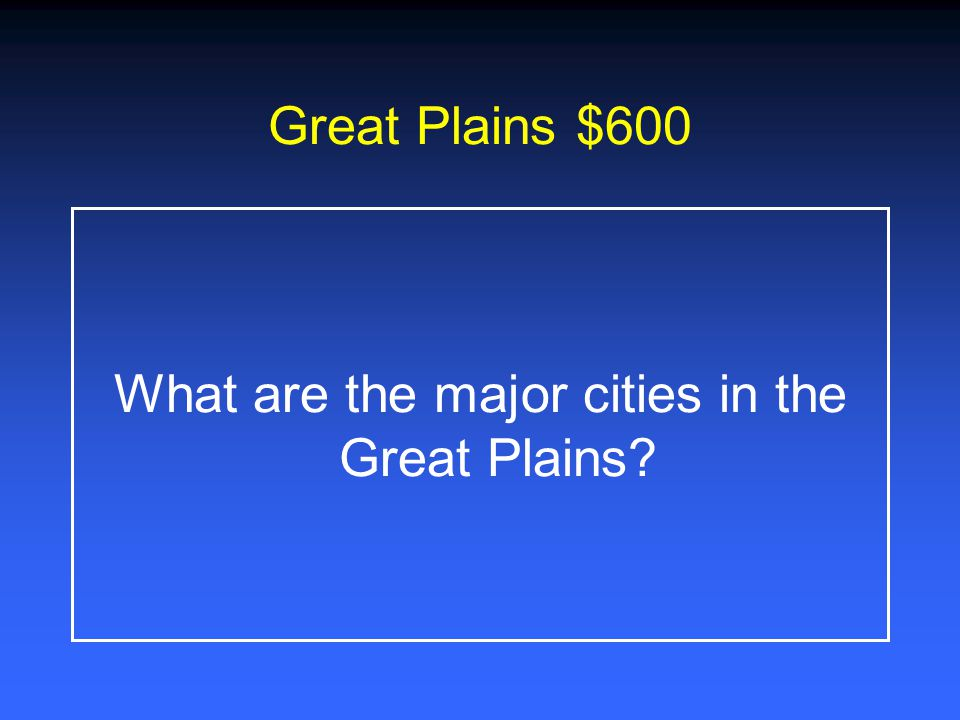 What are the major cities in the Great Plains