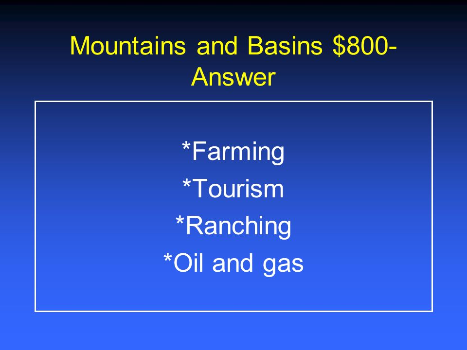 Mountains and Basins $800-Answer